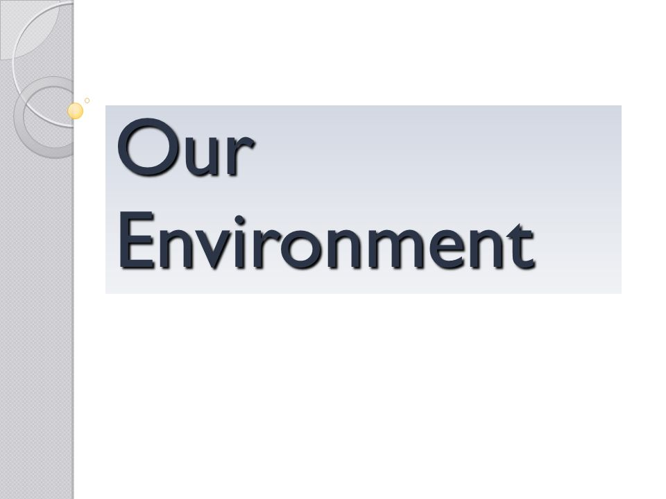OurEnvironment