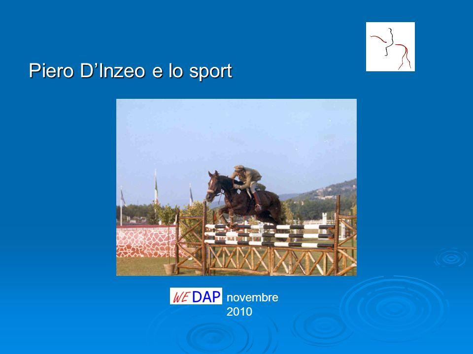 novembre 2010 Piero DInzeo e lo sport