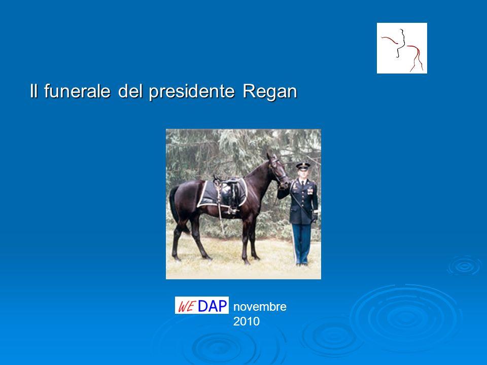 novembre 2010 Il funerale del presidente Regan