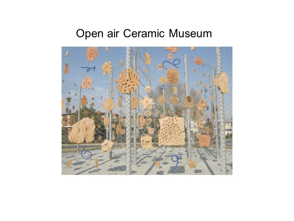 Open air Ceramic Museum