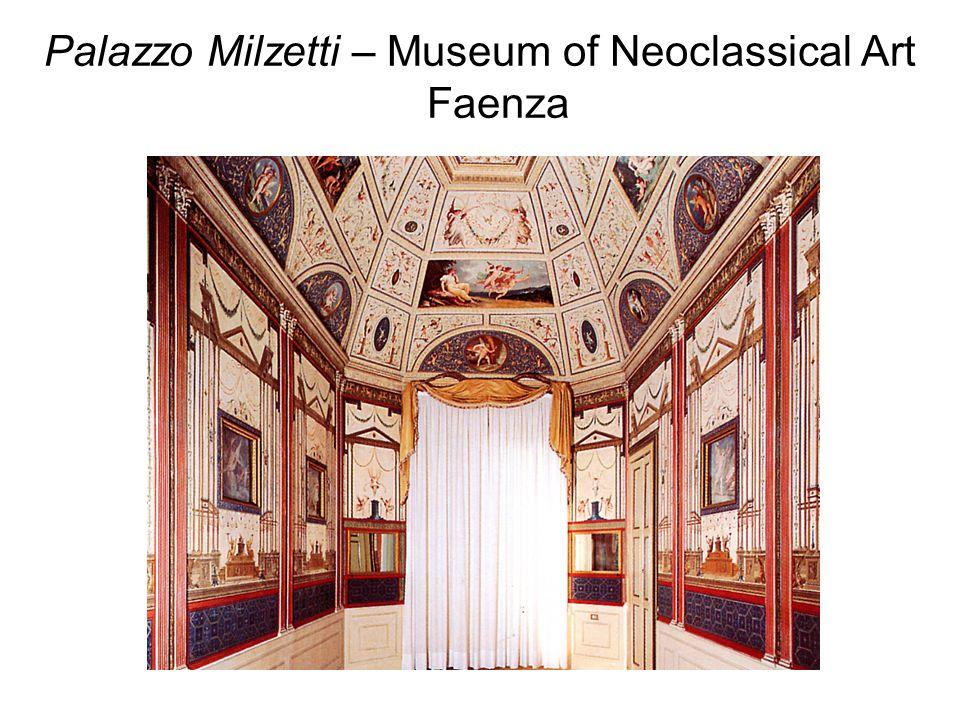 Palazzo Milzetti – Museum of Neoclassical Art Faenza