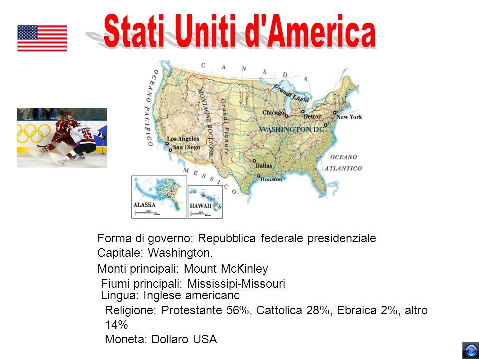 Forma di governo: Repubblica federale presidenziale Capitale: Washington. Monti principali: Mount McKinley Fiumi principali: Mississipi-Missouri Lingu