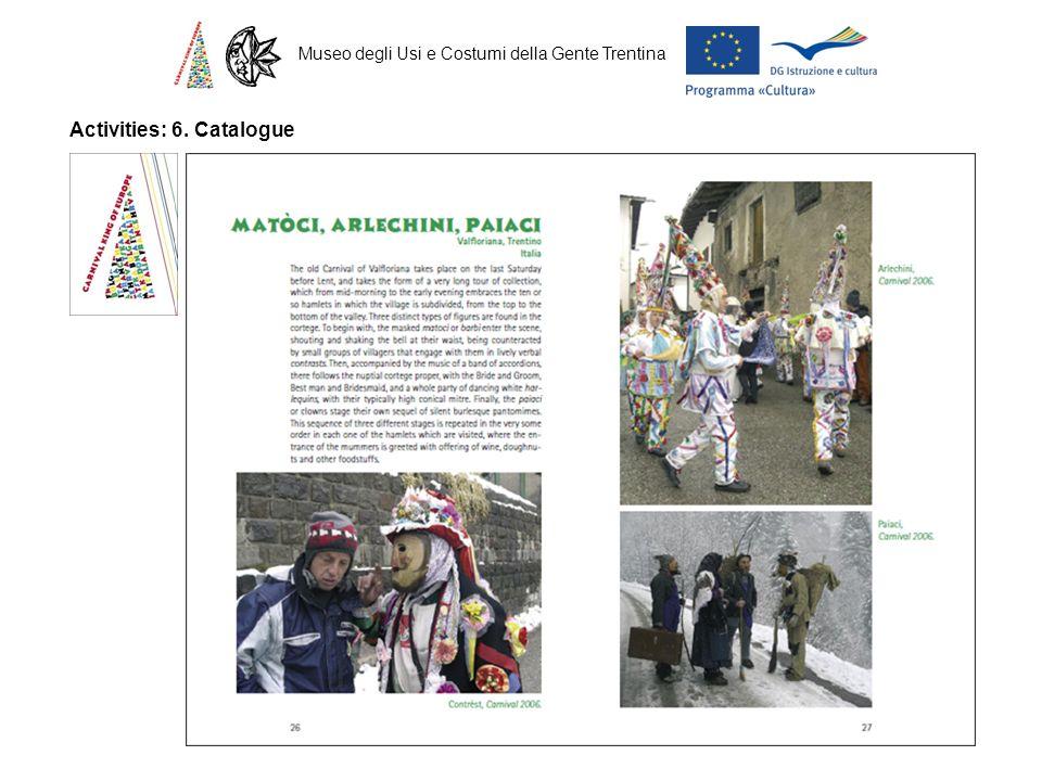 Museo degli Usi e Costumi della Gente Trentina Activities: 6. Catalogue