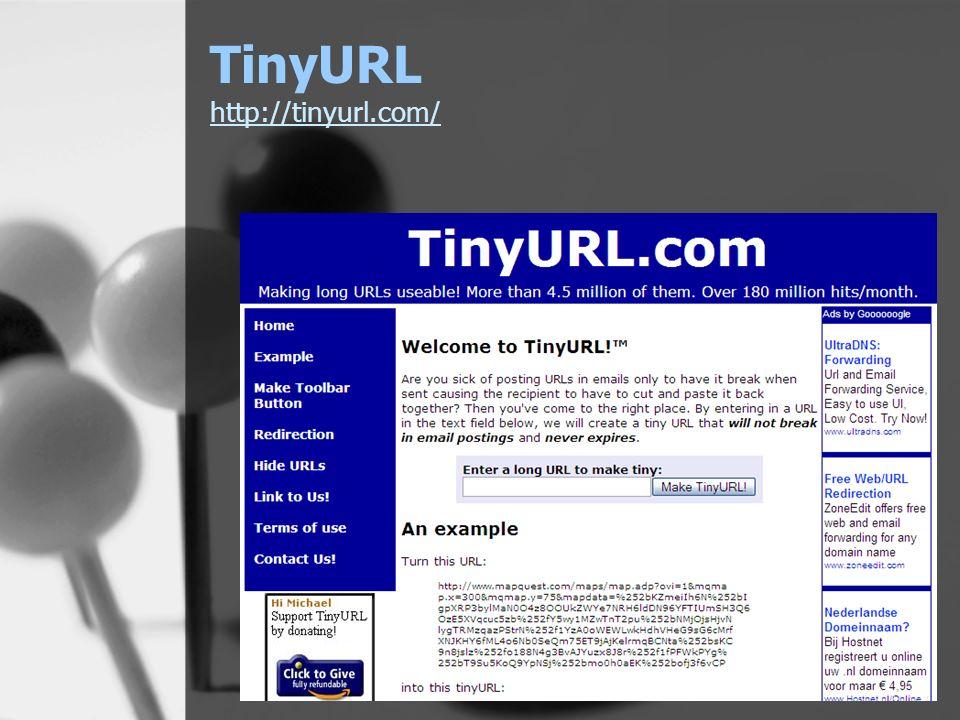 TinyURL http://tinyurl.com/ http://tinyurl.com/
