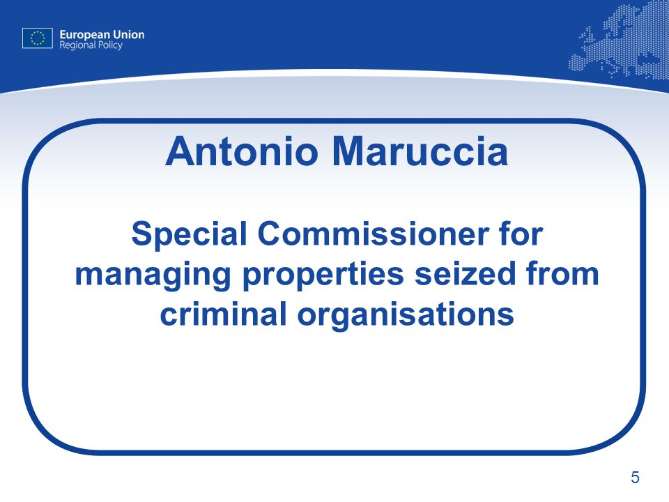 5 Antonio Maruccia Special Commissioner for managing properties seized from criminal organisations