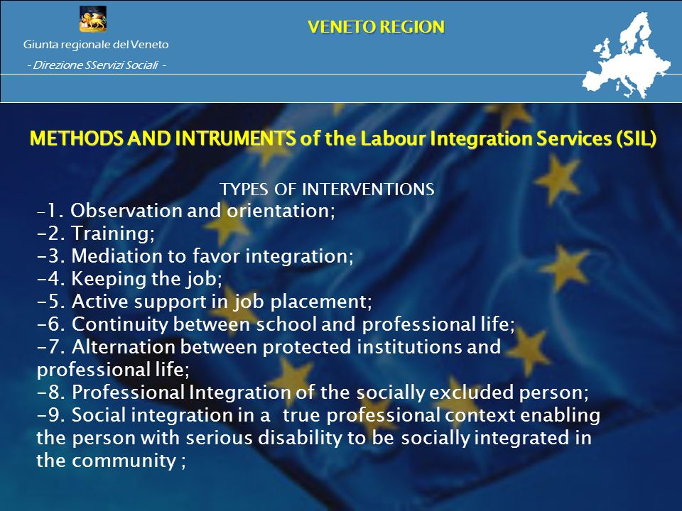 METHODS AND INTRUMENTS of the Labour Integration Services (SIL) METHODS AND INTRUMENTS of the Labour Integration Services (SIL) TYPES OF INTERVENTIONS