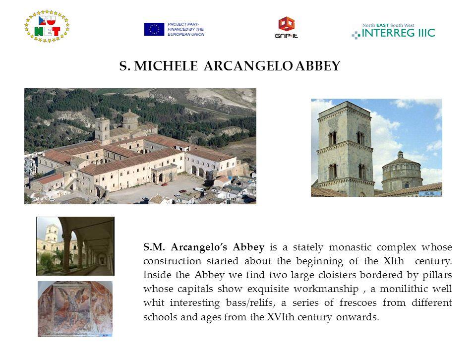 S.MICHELE ARCANGELO ABBEY S.M.