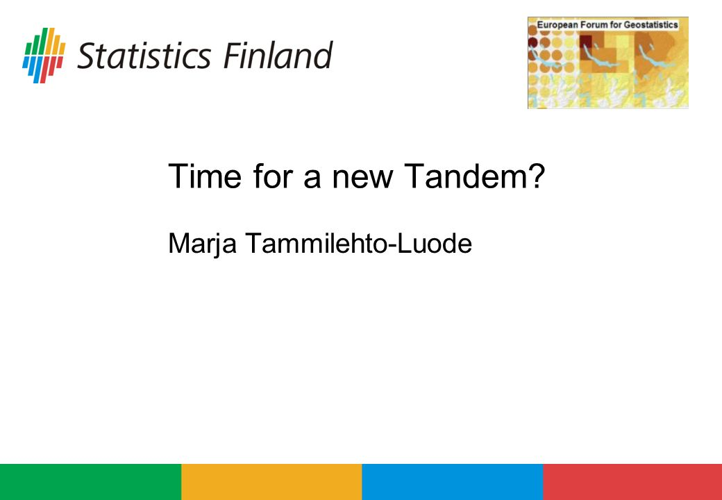 Bled 20082Marja Tammilehto-Luode Time for a new Tandem Reflections of the study about grids and blobs Tandem studies - Tandem I - content and conclusions Tandem II - content and conclusions Results and next step