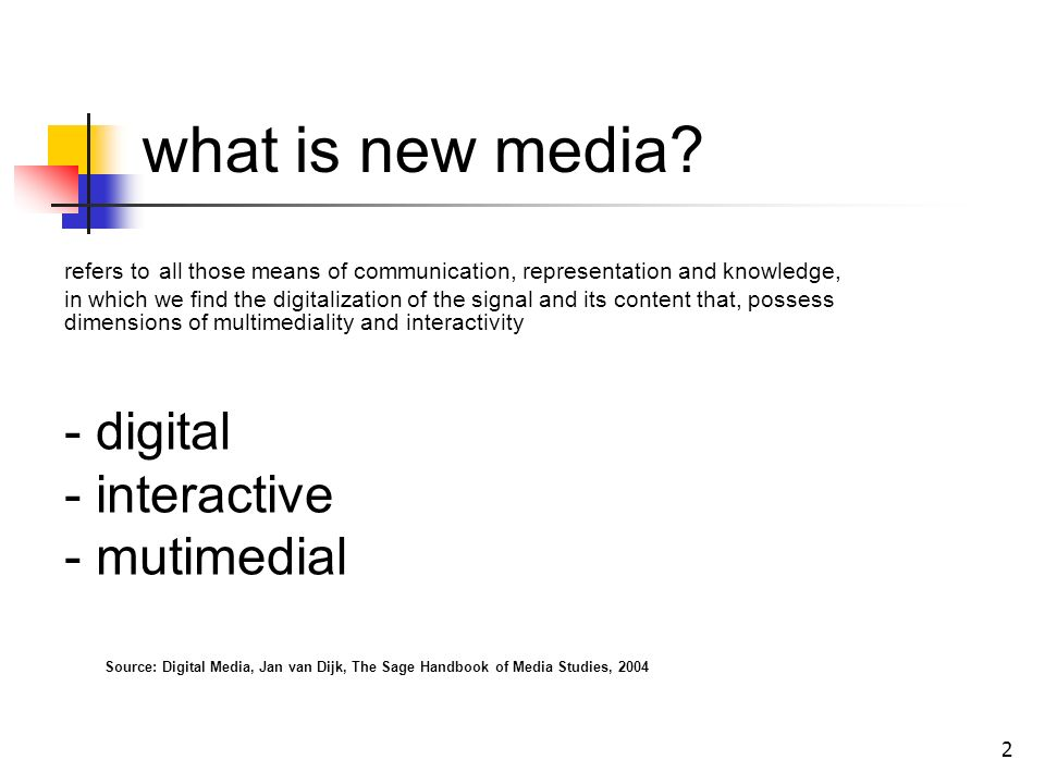 2 what is new media.