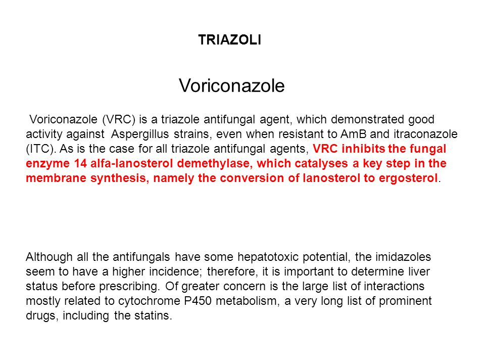 Voriconazole (VRC) is a triazole antifungal agent, which demonstrated good activity against Aspergillus strains, even when resistant to AmB and itraconazole (ITC).
