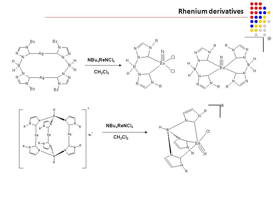 Rhenium derivatives NBu 4 ReNCl 4 CH 2 Cl 2 NBu 4 ReNCl 4 CH 2 Cl 2 [Ru(p-cymene)Cl 2 ] 2