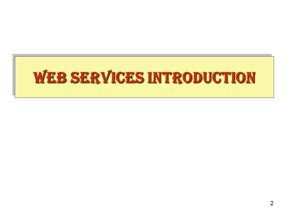 2 Web Services INTRODUCTION