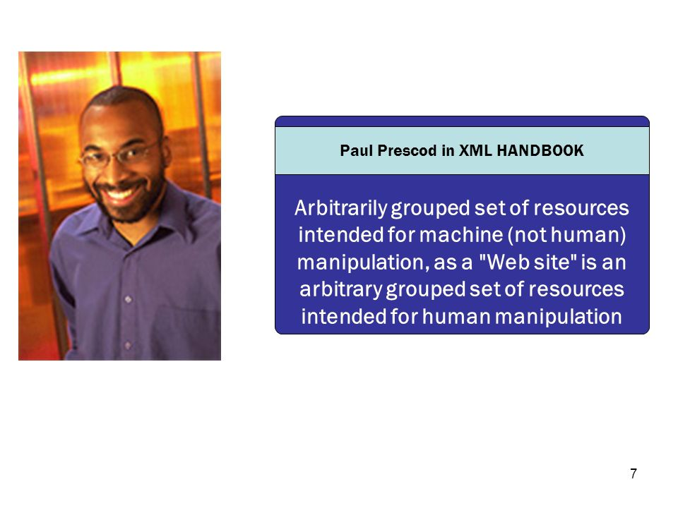 7 Arbitrarily grouped set of resources intended for machine (not human) manipulation, as a