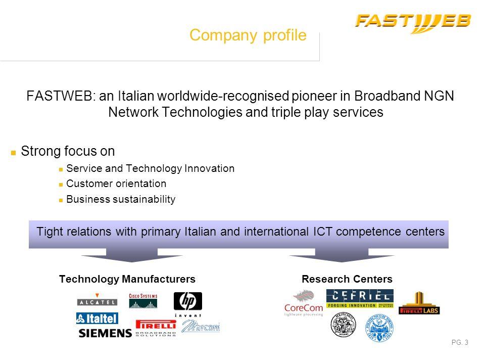 PG. 2 Italian Fixed-line Telecom Market Italian Annual TLC Fixed Spend ( Mln) Italian Broadband Connections (000) 1% +30% -19% -3% 2002-2005 CAGR % +8