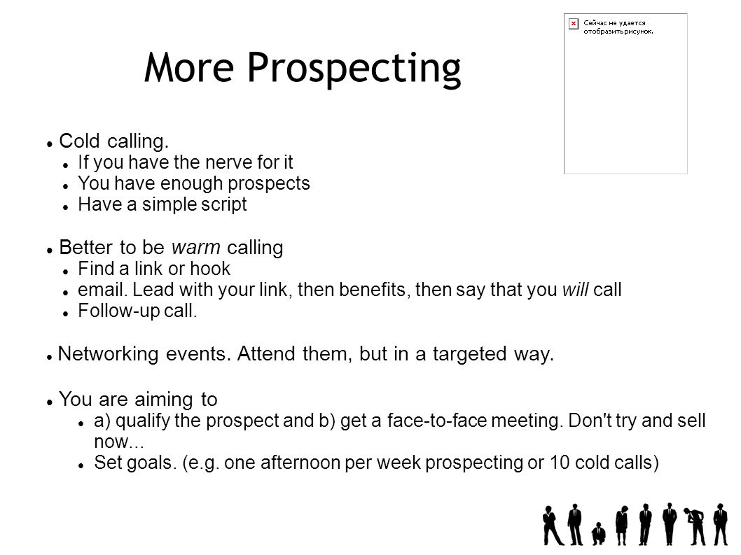 More Prospecting Cold calling.