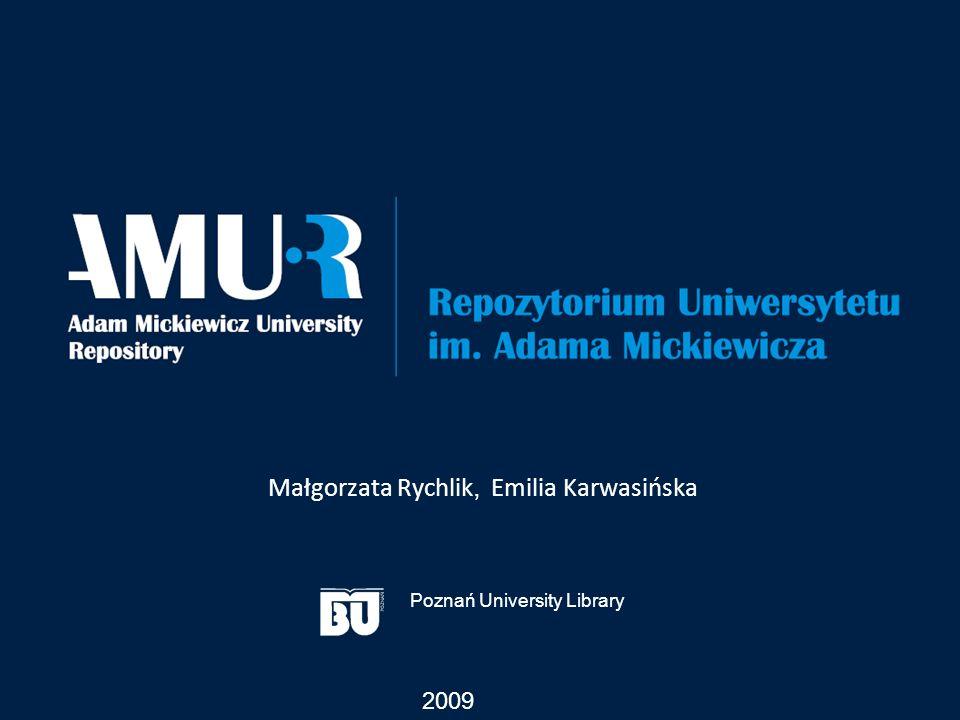 Małgorzata Rychlik, Emilia Karwasińska 2009 Poznań University Library