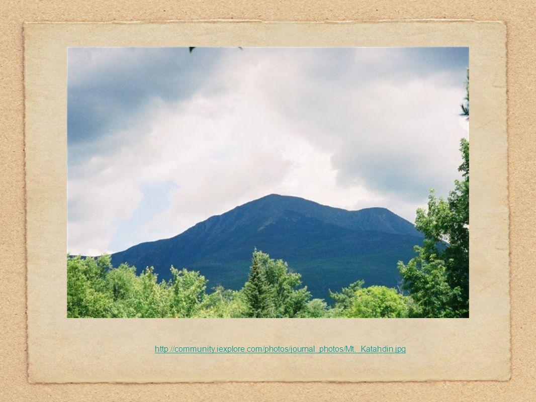http://community.iexplore.com/photos/journal_photos/Mt._Katahdin.jpg