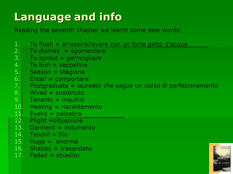 Language and info Reading the seventh chapter we learnt some new words: 1.