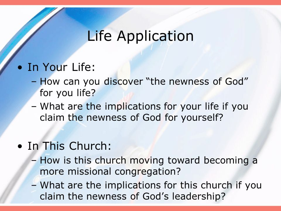 Life Application In This Church: –What is this church doing to become a more missional congregation.