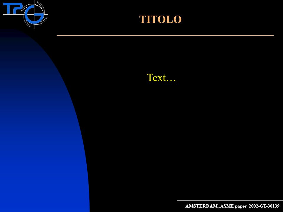 TITOLO Text… AMSTERDAM, ASME paper 2002-GT-30139