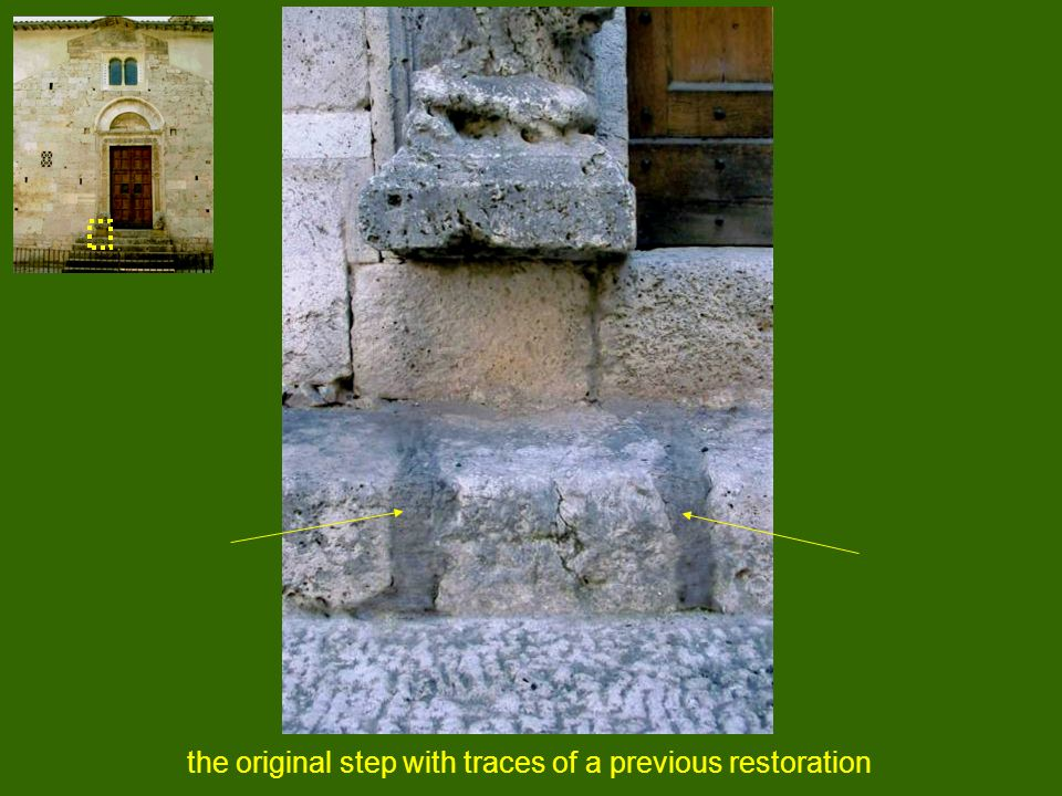 the original step with traces of a previous restoration