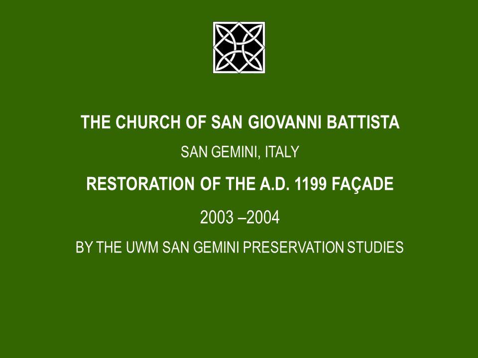 THE CHURCH OF SAN GIOVANNI BATTISTA SAN GEMINI, ITALY RESTORATION OF THE A.D.