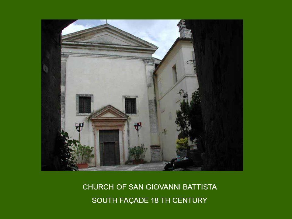CHURCH OF SAN GIOVANNI BATTISTA SOUTH FAÇADE 18 TH CENTURY