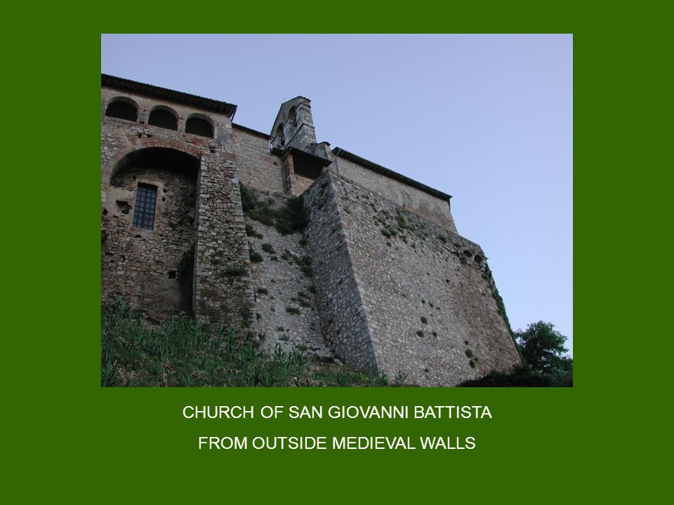 CHURCH OF SAN GIOVANNI BATTISTA FROM OUTSIDE MEDIEVAL WALLS