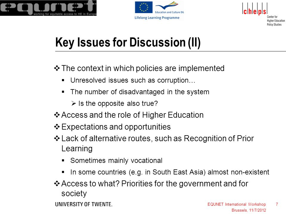 7 Key Issues for Discussion (II) The context in which policies are implemented Unresolved issues such as corruption… The number of disadvantaged in th