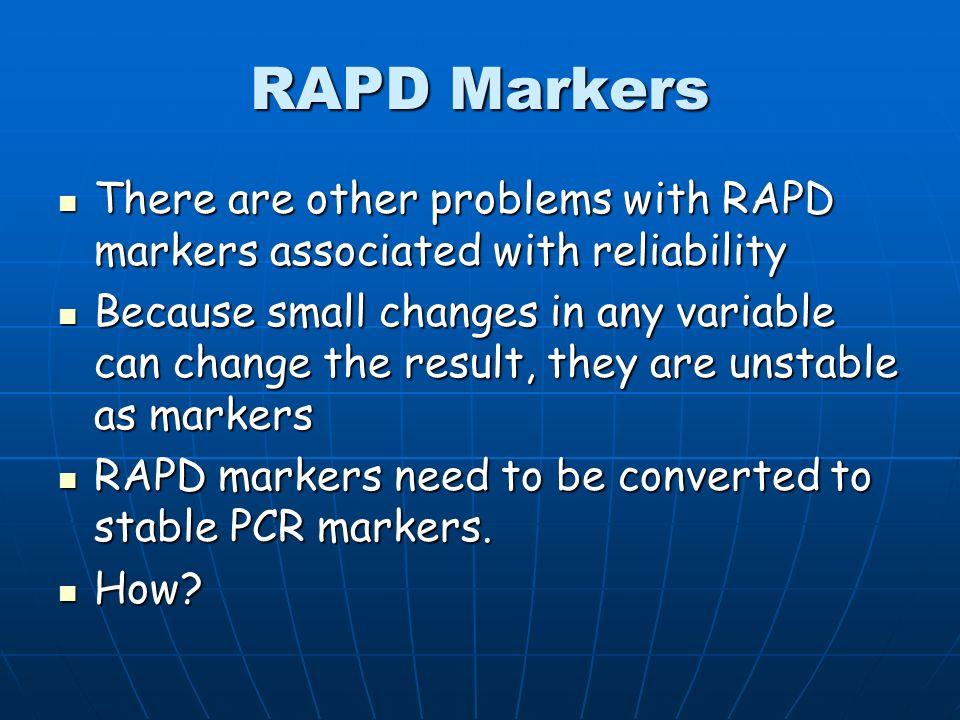 AFLP Markers Technically demanding Technically demanding Reliable and stable Reliable and stable Moderate cost Moderate cost Need to use different kit
