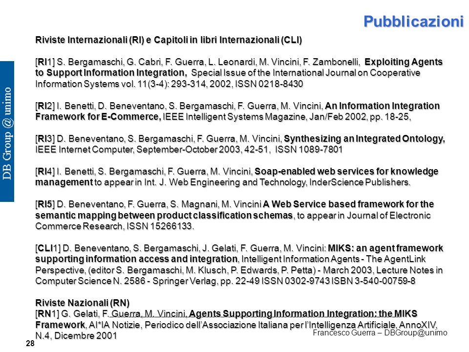Francesco Guerra – DBGroup@unimo 28Pubblicazioni Riviste Internazionali (RI) e Capitoli in libri Internazionali (CLI) [RI1] S.