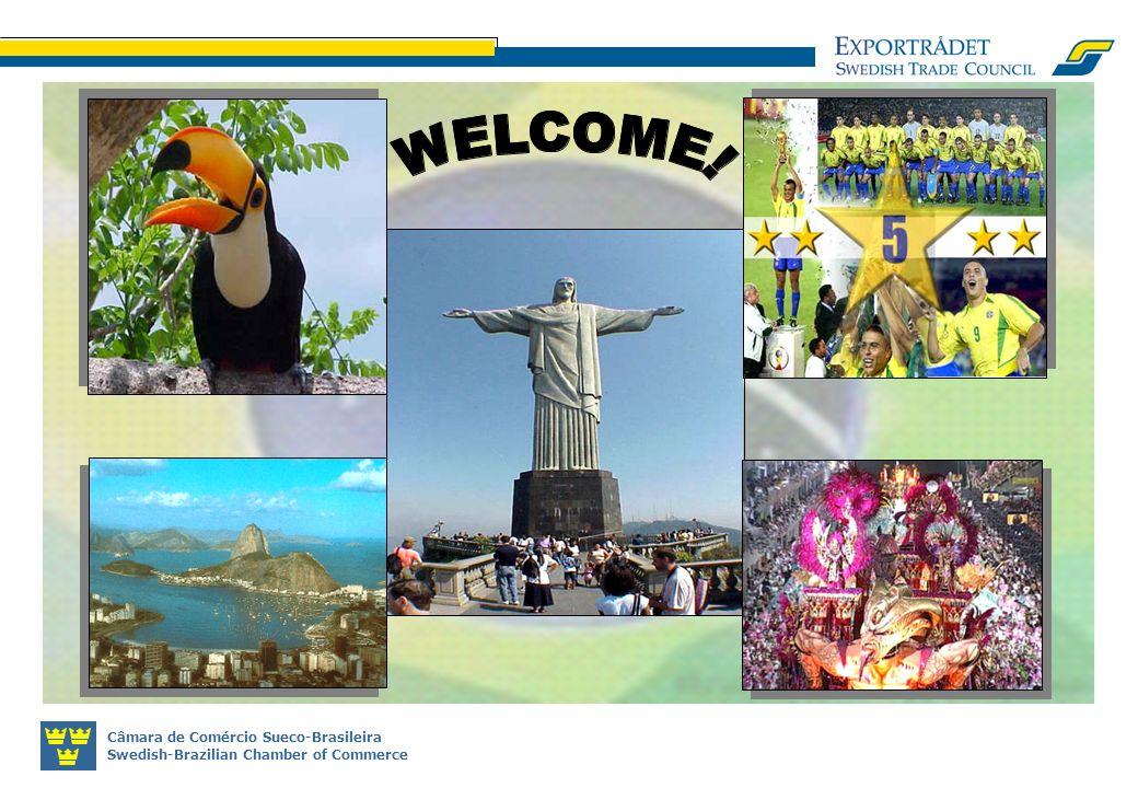 Câmara de Comércio Sueco-Brasileira Swedish-Brazilian Chamber of Commerce