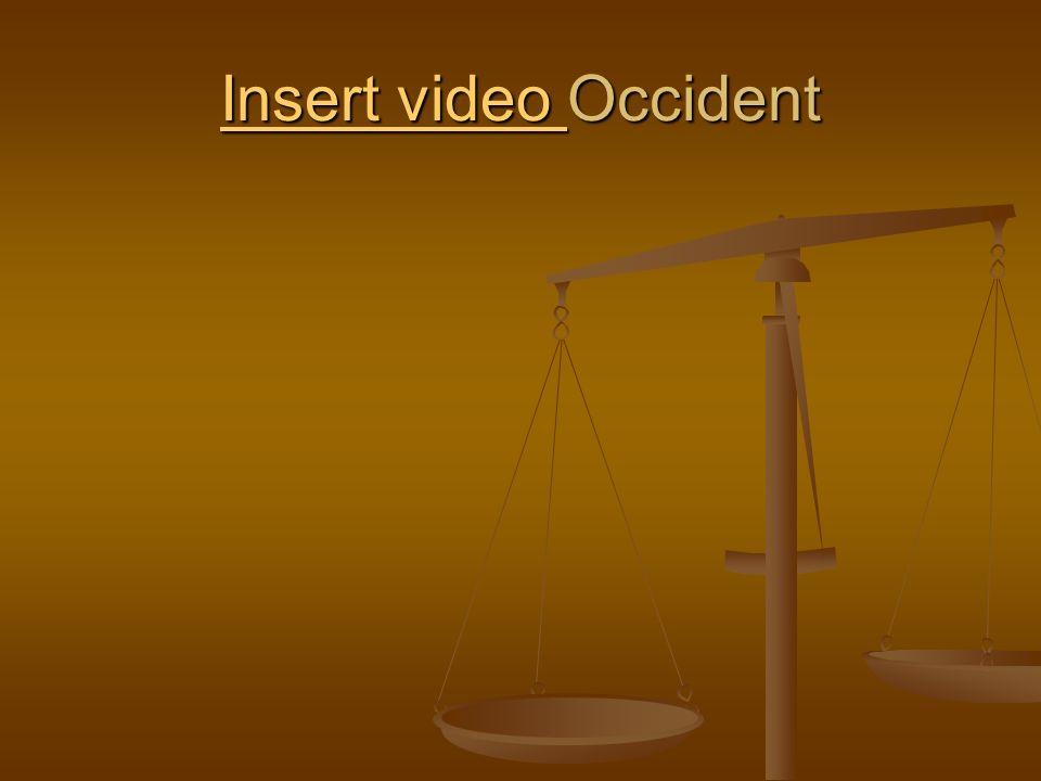 Insert video Insert video Occident Insert video