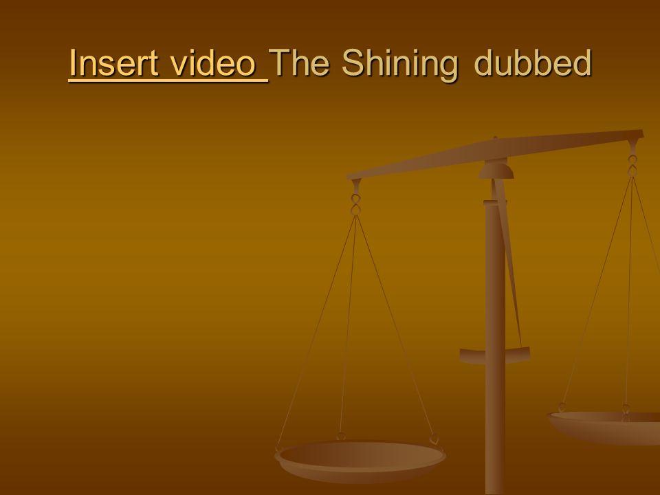 Insert video Insert video The Shining dubbed Insert video