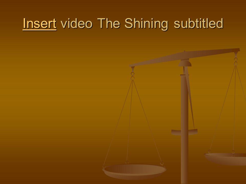 InsertInsert video The Shining subtitled Insert