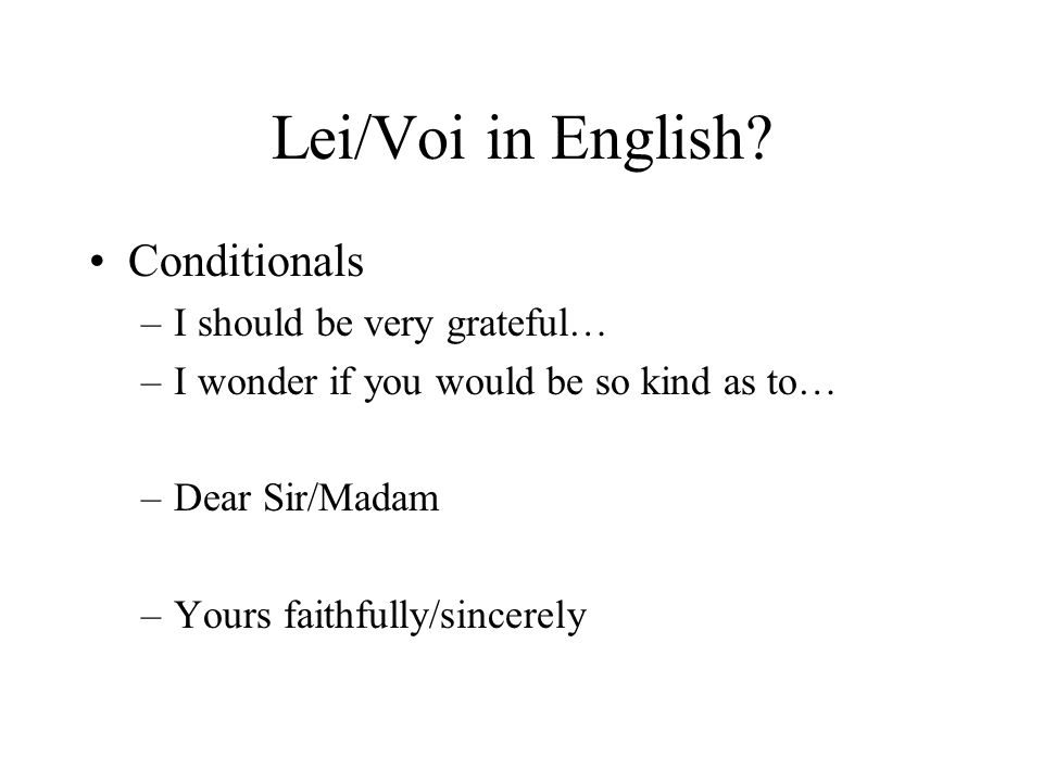 Lei/Voi in English.