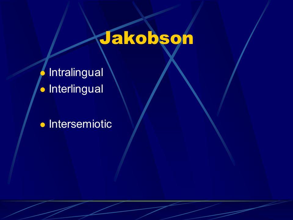 Jakobson Intralingual Interlingual Intersemiotic