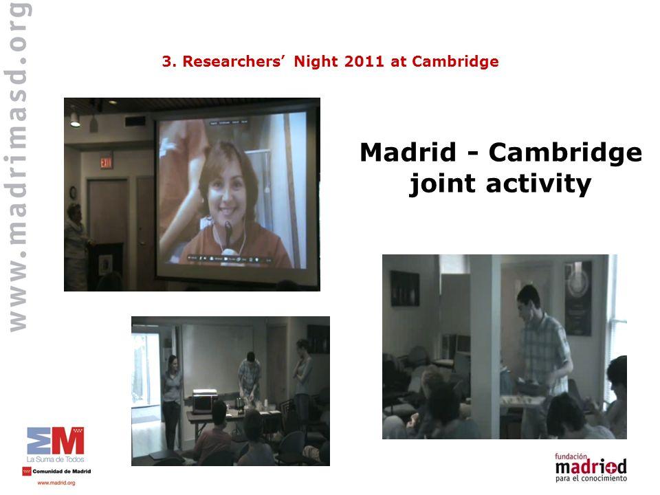 Madrid - Cambridge joint activity