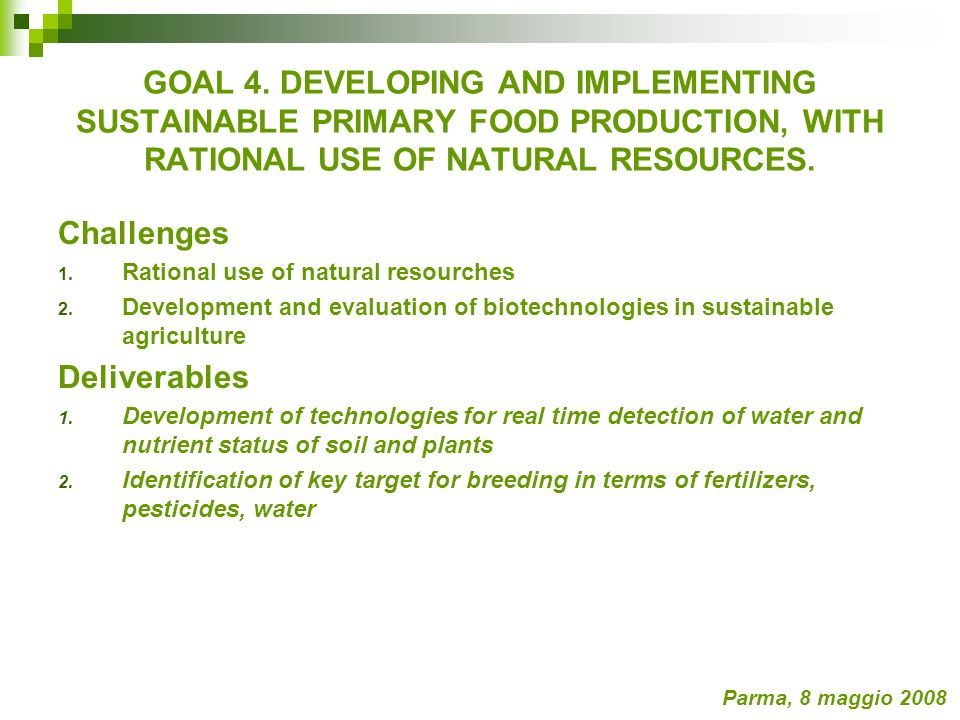 Challenges 1. Rational use of natural resourches 2.
