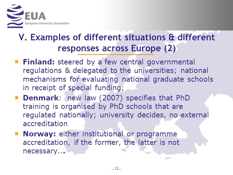 V. Examples of different situations & different responses across Europe (2) Finland: steered by a few central governmental regulations & delegated to