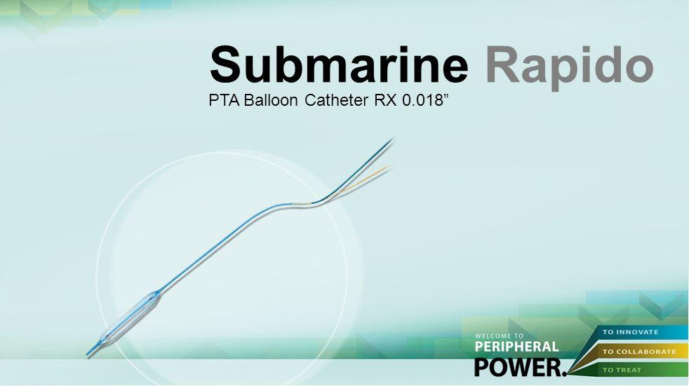 Submarine Rapido PTA Balloon Catheter RX 0.018