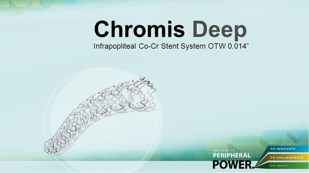Chromis Deep Infrapopliteal Co-Cr Stent System OTW 0.014