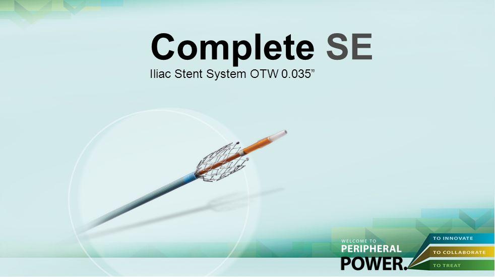 Complete SE Iliac Stent System OTW 0.035