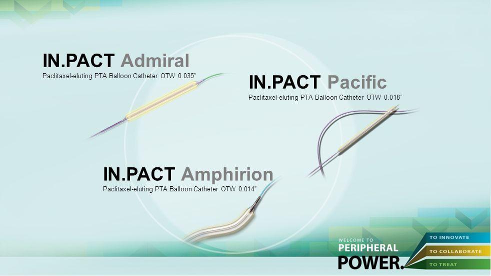 IN.PACT Amphirion Paclitaxel-eluting PTA Balloon Catheter OTW 0.014 IN.PACT Pacific Paclitaxel-eluting PTA Balloon Catheter OTW 0.018 IN.PACT Admiral