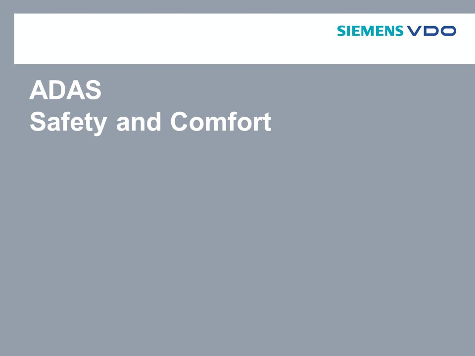 ADAS Safety and Comfort