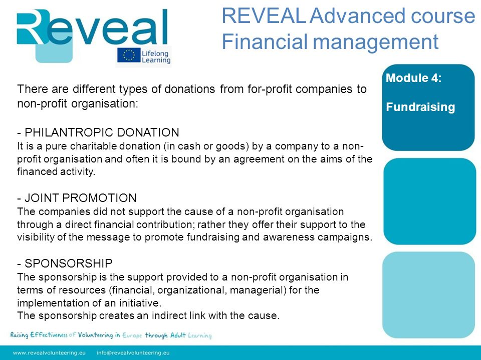 Module 4: Fundraising There are different types of donations from for-profit companies to non-profit organisation: - PHILANTROPIC DONATION It is a pur