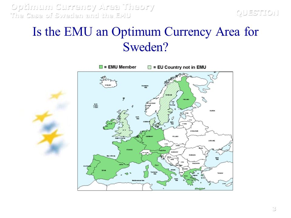 3 Is the EMU an Optimum Currency Area for Sweden?
