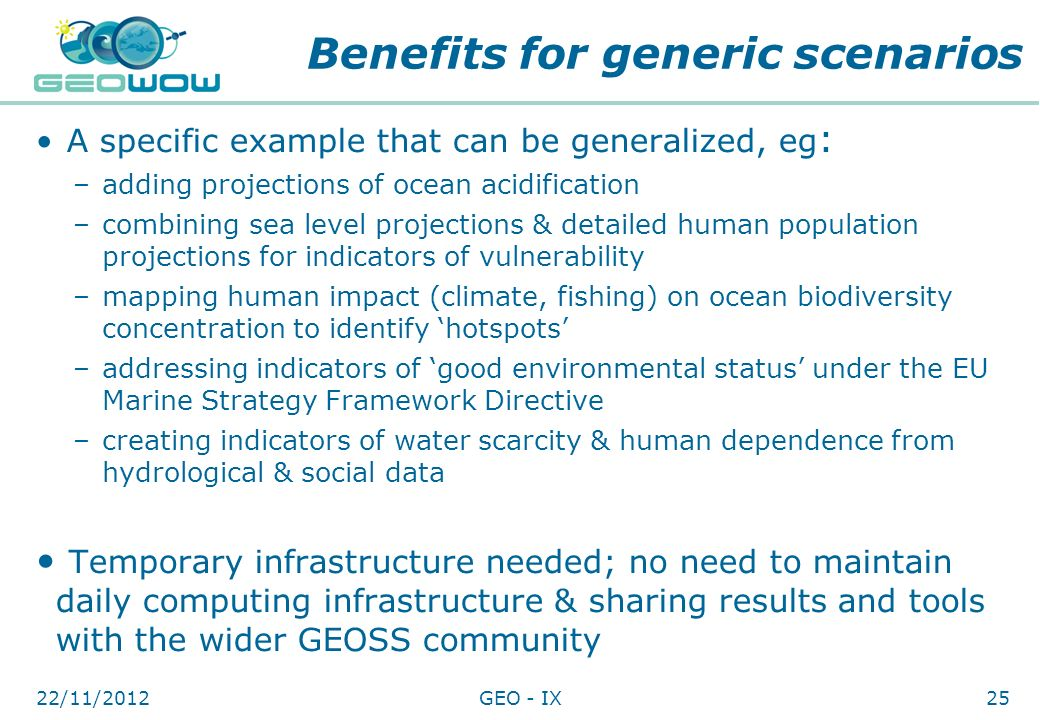 Digital Earth Communities Benefits for generic scenarios A specific example that can be generalized, eg : –adding projections of ocean acidification –