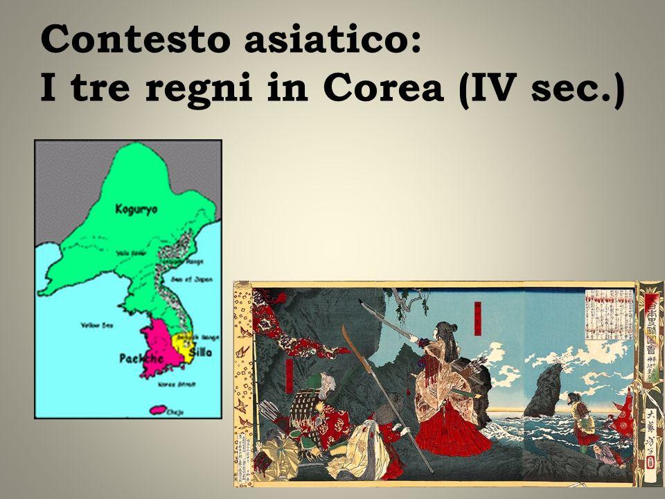 Contesto asiatico: I tre regni in Corea (IV sec.)