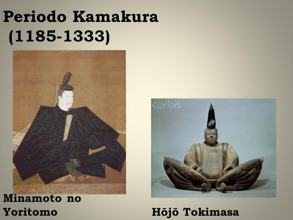 Periodo Kamakura (1185-1333) Hōjō Tokimasa Minamoto no Yoritomo